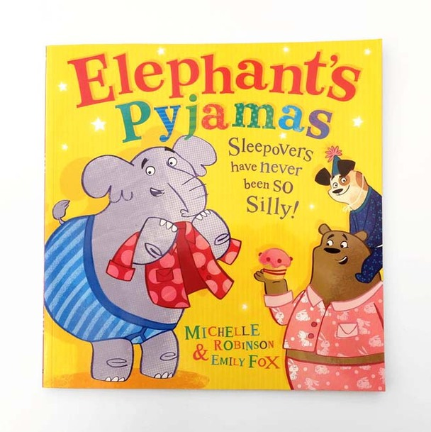 Elephant's Pyjamas picture book by Michelle Robinson and illustrated by Emily Fox